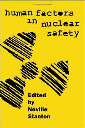 Stanton | Human Factors in Nuclear Safety | Buch | sack.de