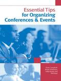 Brown / Campbell / Race    Essential Tips for Organizing Conferences & Events   Buch    Sack Fachmedien