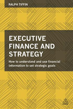 Tiffin | Executive Finance and Strategy | Buch | sack.de