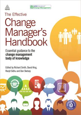 Smith / King / Sidhu | The Effective Change Manager's Handbook | Buch | sack.de