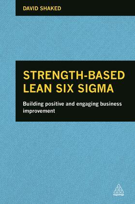 Shaked | Strength-Based Lean Six Sigma | Buch | sack.de