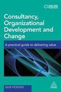 Hodges    Consultancy, Organizational Development and Change   Buch    Sack Fachmedien