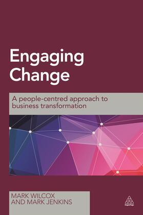 Wilcox / Jenkins | Engaging Change | Buch | sack.de