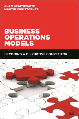 Christopher / Braithwaite | Business Operations Models | Buch | sack.de