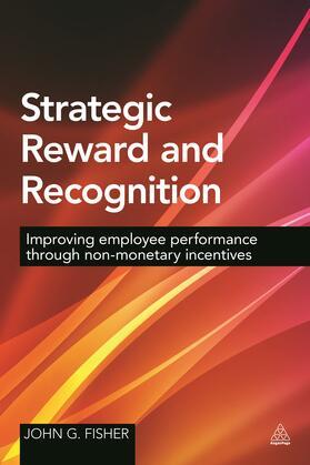 Fisher   Strategic Reward and Recognition   Buch   sack.de