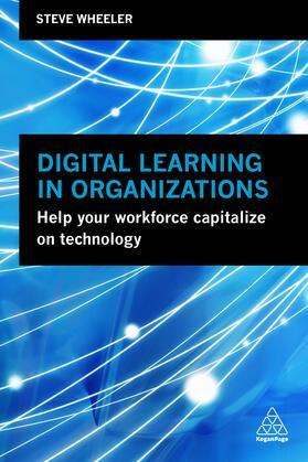 Wheeler | Digital Learning in Organizations | Buch | sack.de