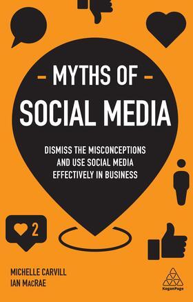 Carvill / MacRae   Myths of Social Media   Buch   sack.de