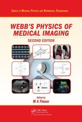 Flower | Webb's Physics of Medical Imaging | Buch | sack.de