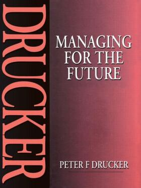 Drucker | Managing for the Future | Buch | sack.de