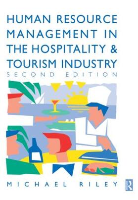 Riley   Human Resource Management in the Hospitality and Tourism Industry   Buch   sack.de