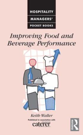 Waller | Improving Food and Beverage Performance | Buch | sack.de