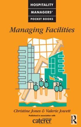 Jones / Jowett | Managing Facilities | Buch | sack.de
