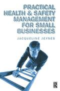Jeynes |  Practical Health and Safety Management for Small Businesses | Buch |  Sack Fachmedien