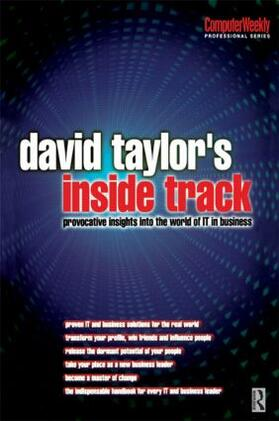 Taylor | David Taylor's Inside Track: Provocative Insights into the World of IT in Business | Buch | sack.de