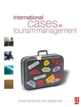 Horner / Swarbrooke   International Cases in Tourism Management   Buch   sack.de