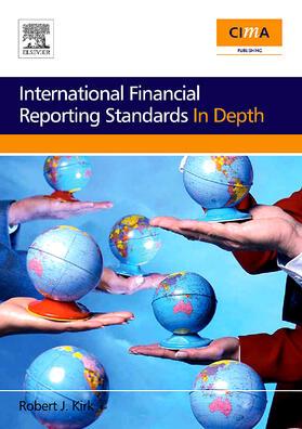 Kirk | International Financial Reporting Standards in Depth | Buch | sack.de