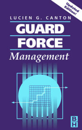 Canton   Guard Force Management, Updated Edition   Buch   sack.de