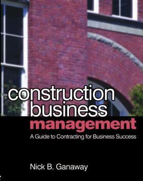 Ganaway   Construction Business Management   Buch   sack.de