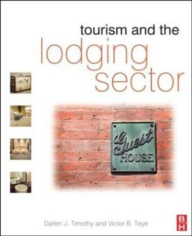 Timothy / Teye | Tourism and the Lodging Sector | Buch | sack.de