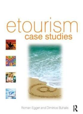 Egger / Buhalis | eTourism case studies: | Buch | sack.de