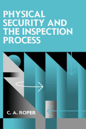 Roper | Physical Security and the Inspection Process | Buch | sack.de