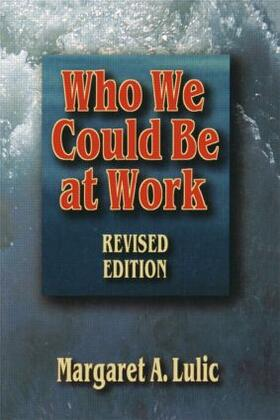 Lulic | Who We Could Be at Work | Buch | sack.de