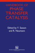 Sasson / Neumann |  Handbook of Phase Transfer Catalysis | Buch |  Sack Fachmedien