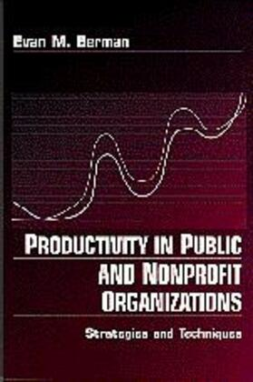 Berman | Productivity in Public and Non Profit Organizations | Buch | sack.de