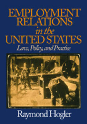 Hogler | Employment Relations in the United States | Buch | sack.de