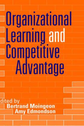 Edmondson / Moingeon | Organizational Learning and Competitive Advantage | Buch | sack.de