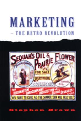 Brown   Marketing - The Retro Revolution   Buch   sack.de