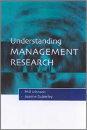 Johnson / Duberley | Understanding Management Research | Buch | sack.de
