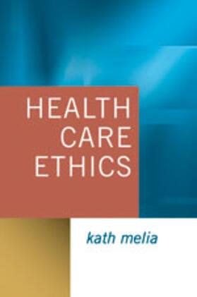 Melia | Health Care Ethics | Buch | sack.de