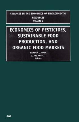 Hall / Moffitt | Economics in Pesticides, Substainable Food Production, and Organic Food Markets | Buch | sack.de
