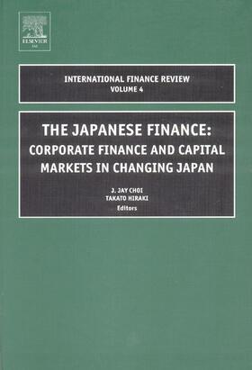 Choi / Hiraki   The Japanese Financecorp Finance & Capital Mkts in Changing Japaninternational Finance Review Vol 4 (Ifr)   Buch   sack.de