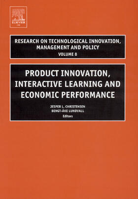 Christensen / Lundvall | Product Innovation, Interactive Learning and Economic Performance | Buch | sack.de