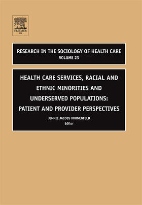 Jacobs Kronenfeld | Health Care Services, Racial and Ethnic Minorities and Underserved Populations | Buch | sack.de