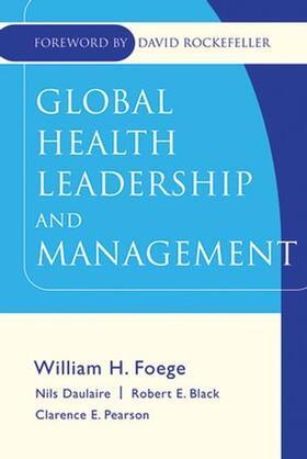 Foege / Daulaire / Black | Global Health Leadership | Buch | sack.de