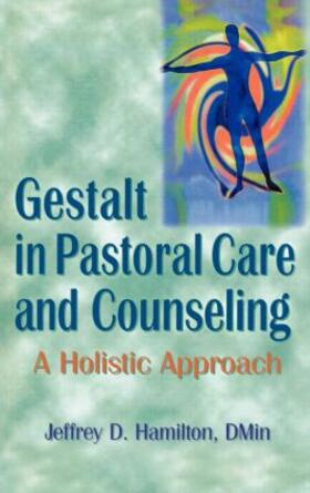 Hamilton | Gestalt in Pastoral Care and Counseling | Buch | sack.de