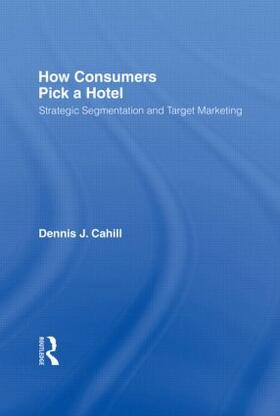Winston / Cahill | How Consumers Pick a Hotel | Buch | sack.de