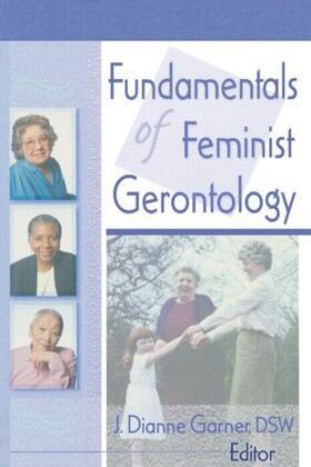 Garner | Fundamentals of Feminist Gerontology | Buch | sack.de
