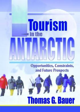 Bauer | Tourism in the Antarctic | Buch | sack.de
