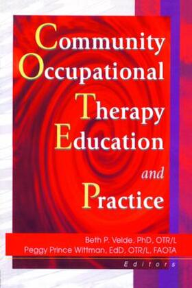 Velde / Wittman | Community Occupational Therapy Education and Practice | Buch | sack.de