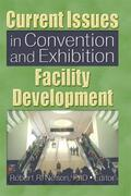 Nelson    Current Issues in Convention and Exhibition Facility Development   Buch    Sack Fachmedien