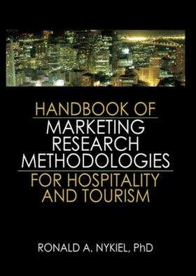 Nykiel | Handbook of Marketing Research Methodologies for Hospitality and Tourism | Buch | sack.de