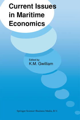Gwilliam | Current Issues in Maritime Economics | Buch | sack.de