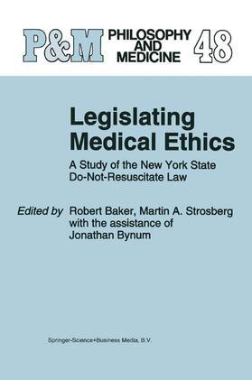 Baker / Strosberg | Legislating Medical Ethics | Buch | sack.de
