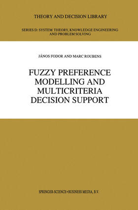 Roubens / Fodor | Fuzzy Preference Modelling and Multicriteria Decision Support | Buch | sack.de