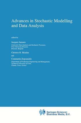 Janssen / Zopounidis / Skiadas | Advances in Stochastic Modelling and Data Analysis | Buch | sack.de