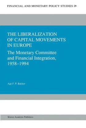 The Liberalization of Capital Movements in Europe | Buch | sack.de